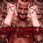 CM·朋克(CM Punk)出场音乐《Cult Of Personality》
