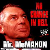 <b>文斯·麦克曼出场音乐《No Chance In Hell》</b>