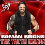 罗曼·雷恩斯出场音乐《The Truth Reigns》
