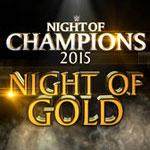 WWE2015冠军之夜主题曲《Night of gold》